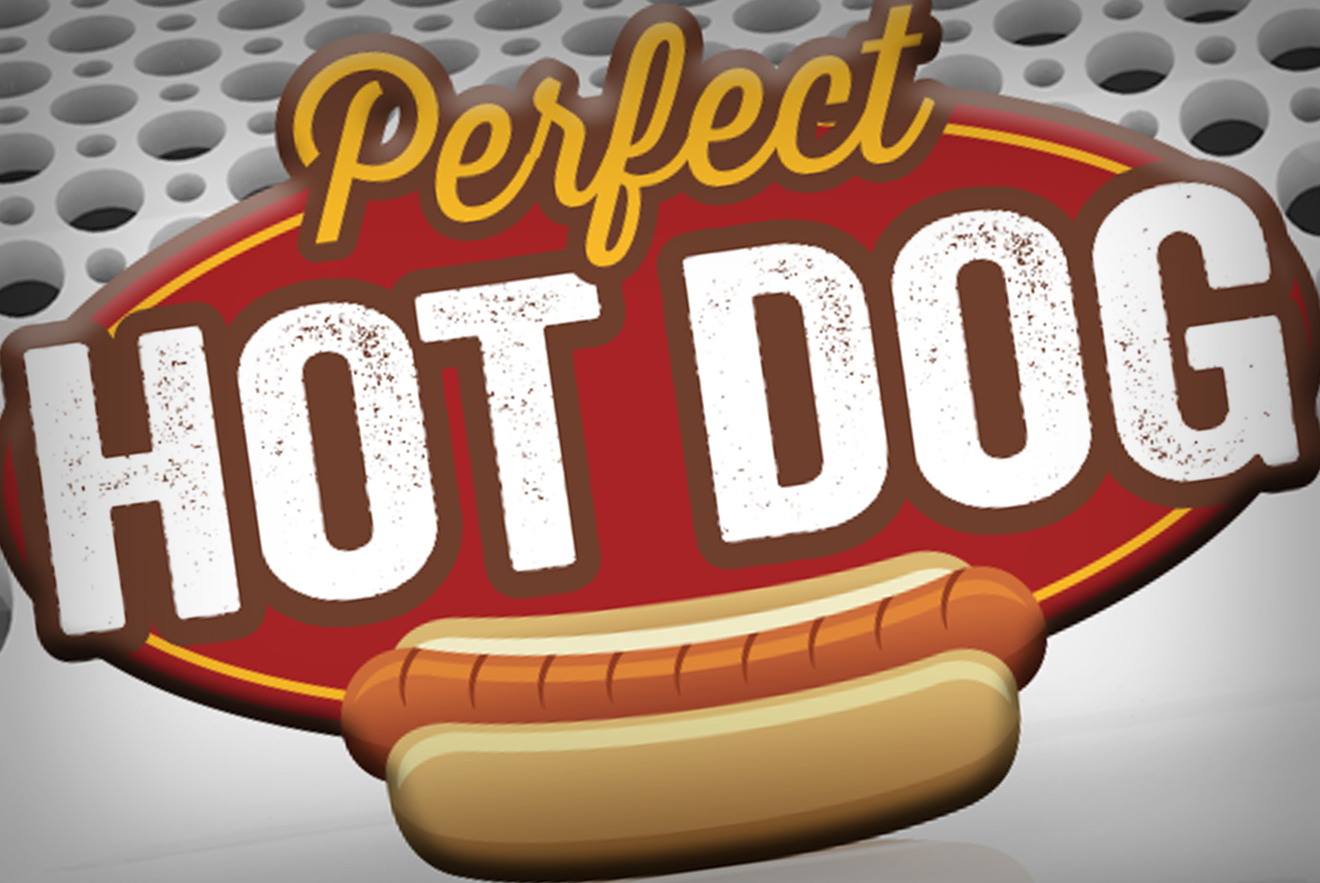Perfect Hot Dog™